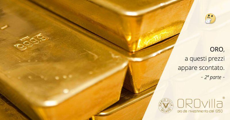 Oro: a questi prezzi appare scontato